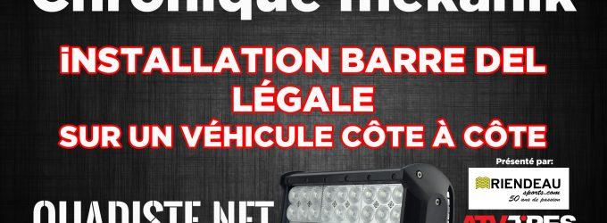 Chronique Mékanik: Installation d'une barre DEL légale sur un autoquad